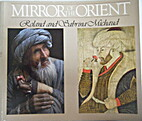 Mirror of the Orient by Roland Michaud