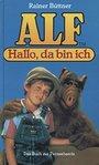 Alf - Hallo, da bin ich - Rainer Büttner