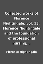 Collected works of Florence Nightingale,…