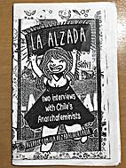 La Alzada: two interviews with Chile's…