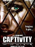 Captivity by Roland Joffé