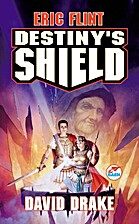 Destiny's Shield by Eric Flint