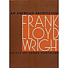 An American Architecture: Frank Lloyd Wright…
