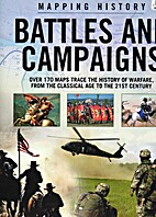 Battles and Campaigns (Mapping History) by…