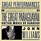 The Great Paraguayan: Guitar Music of…