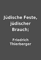 Jüdische Feste, jüdischer Brauch; by…