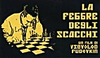 Chess Fever [1925 film] by Vsevolod Pudovkin