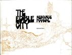 Edible City Resource Manual by Richard Britz