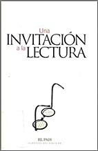 Una Invitación a la Lectura by Emilio…