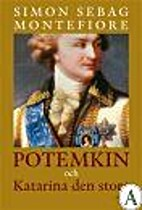 Catherine the Great and Potemkin by Simon…