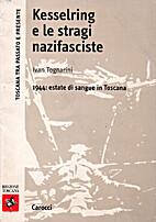 Kesselring e le stragi nazifasciste : 1944:…