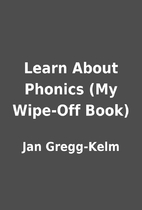 Learn About Phonics (My Wipe-Off Book) by…
