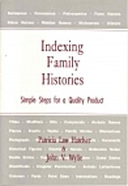 Indexing Family Histories: Simple Steps for…