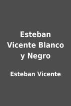 Esteban Vicente Blanco y Negro by Esteban…
