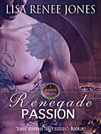 Renegade Passion (The Zodius Series) by Lisa…