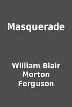 Masquerade by William Blair Morton Ferguson