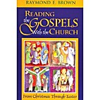 Reading the Gospels With the Church: From…