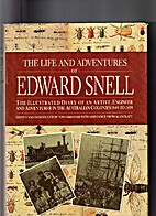 The life and adventures of Edward Snell :…