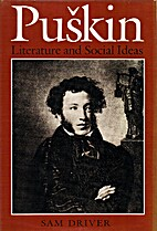 Pushkin: literature and social ideas. by Sam…