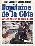 Capitaine de la côte. Voyage autour du beau…