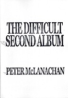 The Difficult Second Album by Peter…