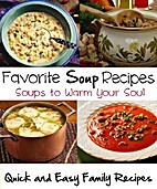 Favorite Soup Recipes: Easy Soup Recipes to…