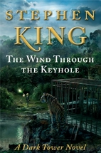 The Wind Through the Keyhole by Stephen King