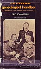 The Canadian genealogical handbook: A…
