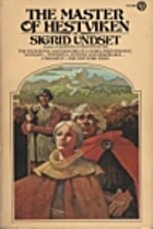 The Master of Hestviken by Sigrid Undset