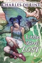 Little (Grrl) Lost by Charles de Lint