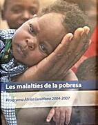 Les malalties de la pobresa. Programa…