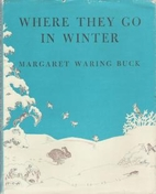 Where They Go in Winter by Margaret Waring…