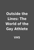 Outside the Lines: The World of the Gay…