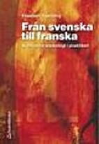 Från svenska till franska by Elisabeth…