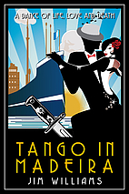 Tango in Madeira: A Dance of Life, Love and…