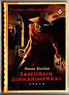 (PSK 042) Samurain sankarimerkki by Tauno…