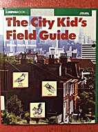 The City Kid's Field Guide (Novabook) by…
