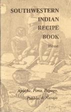 Southwestern Indian Recipe Book: Vol 1;…