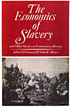 The economics of slavery, and other studies…
