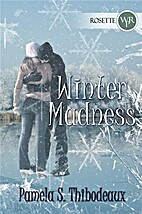 Winter Madness by S. Pamela Thibodeaux