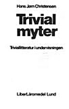 Trivialmyter : triviallitteratur i…