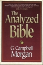 The Analyzed Bible by G. Campbell Morgan
