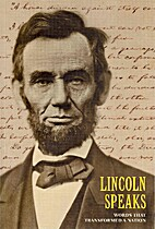 Lincoln speaks: words that transformed a…