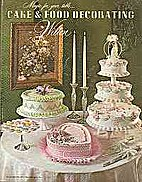 Magic For Your Table: Cake and Food…
