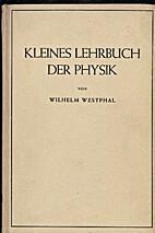 Kleines Lehrbuch der Physik. ohne Anwendung…