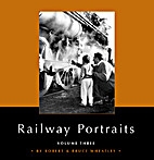 Railway Portraits - Volume Three by Robert…