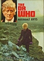 The Dr Who Annual 1975 by BBC