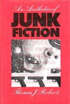An Aesthetics of Junk Fiction by T. J.…