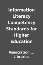 Information Literacy Competency Standards…