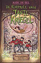 De formule van tante Kriegel by Marc De Bel